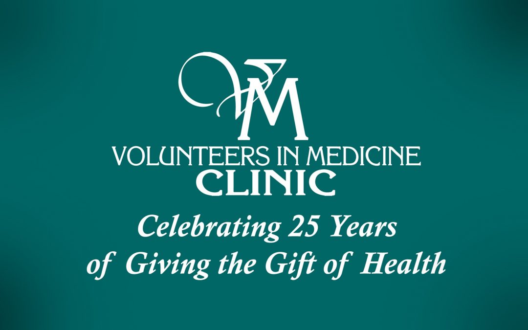 Volunteers in Medicine Clinic's 25th Anniversary!